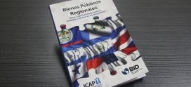 """El ICAP presenta su nueva publicación: """"Bienes Públicos Regionales, Retos y Oportunidades para su Creación y Gestión en Centroamérica"""""""