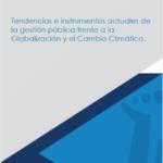 Artículo #2: Tendencias e instrumentos actuales de la gestión pública frente a la Globalización y el Cambio Climático
