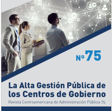 ICAP lanza la revista #75: La alta Gestión Pública de los Centros de Gobierno
