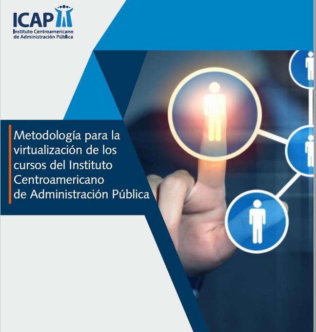 Metodología para la virtualización de los cursos del ICAP