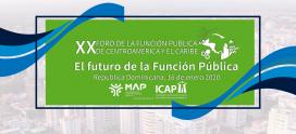 ICAP y el Ministerio de Administración Pública -MAP- de República Dominicana organizan XX Foro de la Función Pública de Centroamérica y el Caribe