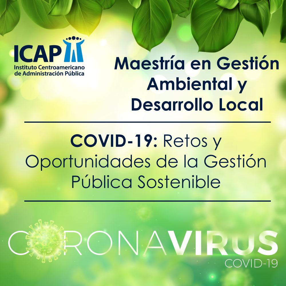 COVID-19: RETOS Y OPORTUNIDADES DE LA GESTION PÚBLICA SOSTENIBLE