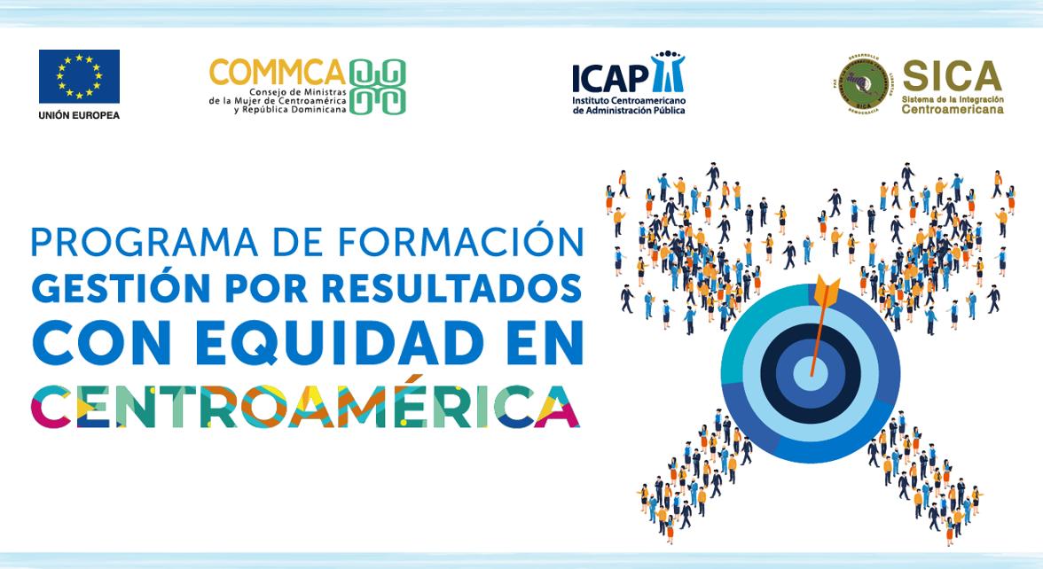 """Concluyó curso: """"La incorporación del enfoque de equidad en la gestión por resultados en el desarrollo sostenible de la Institucionalidad Regional del SICA"""
