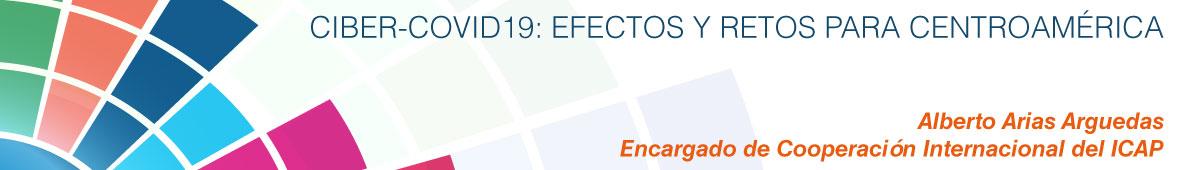 Ciber-COVID19: efectos y retos para Centroamérica