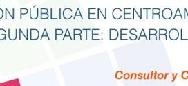 Gestión pública en Centroamérica ante el Covid-19. Segunda parte: desarrollando aproximaciones