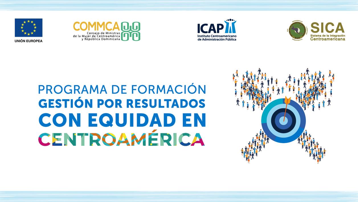 Concluyó con éxito tercer curso del Programa de Formación en Gestión por Resultados con Equidad en Centroamérica (GpRD)