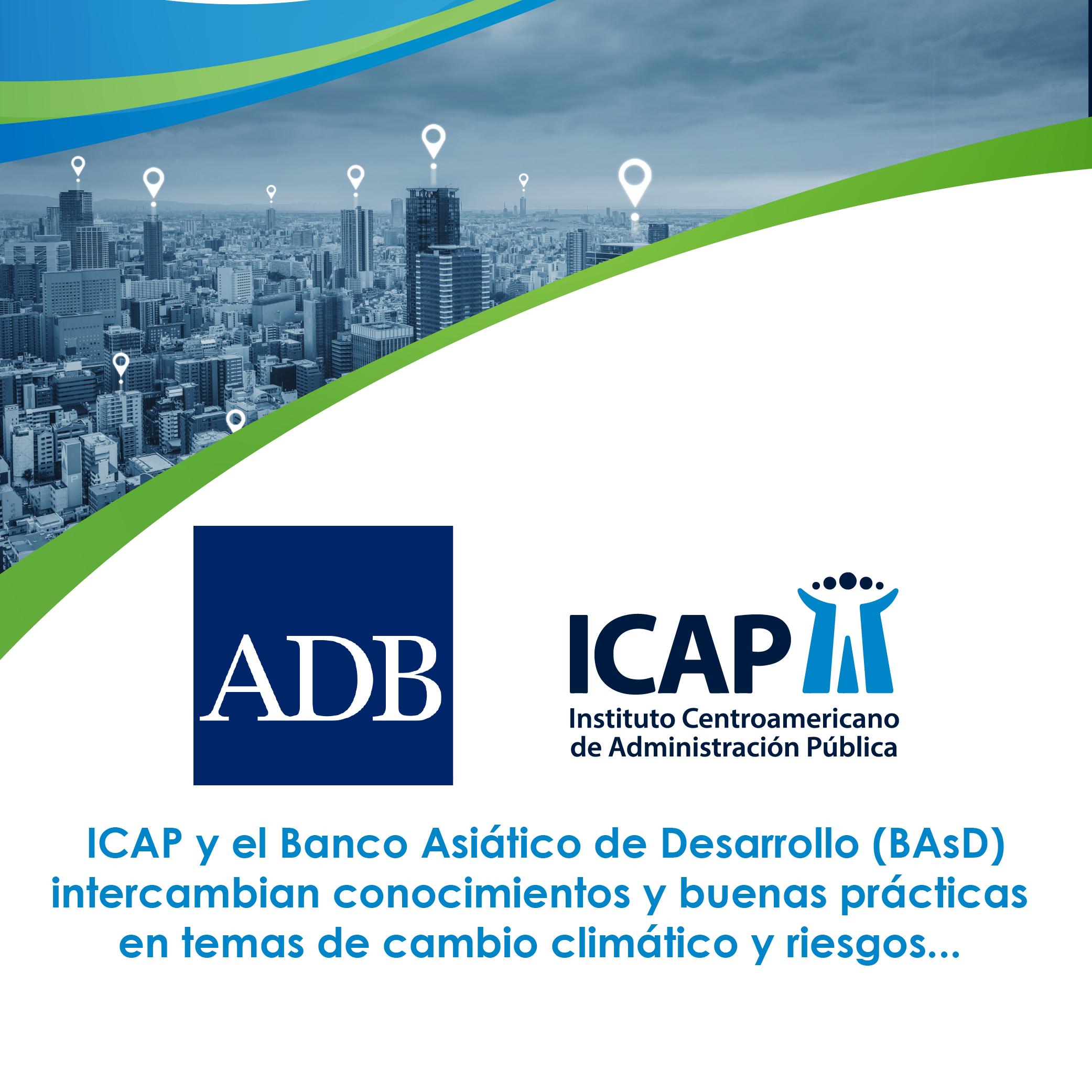 ICAP se reunió con el Banco Asiático de Desarrollo (BAsD)